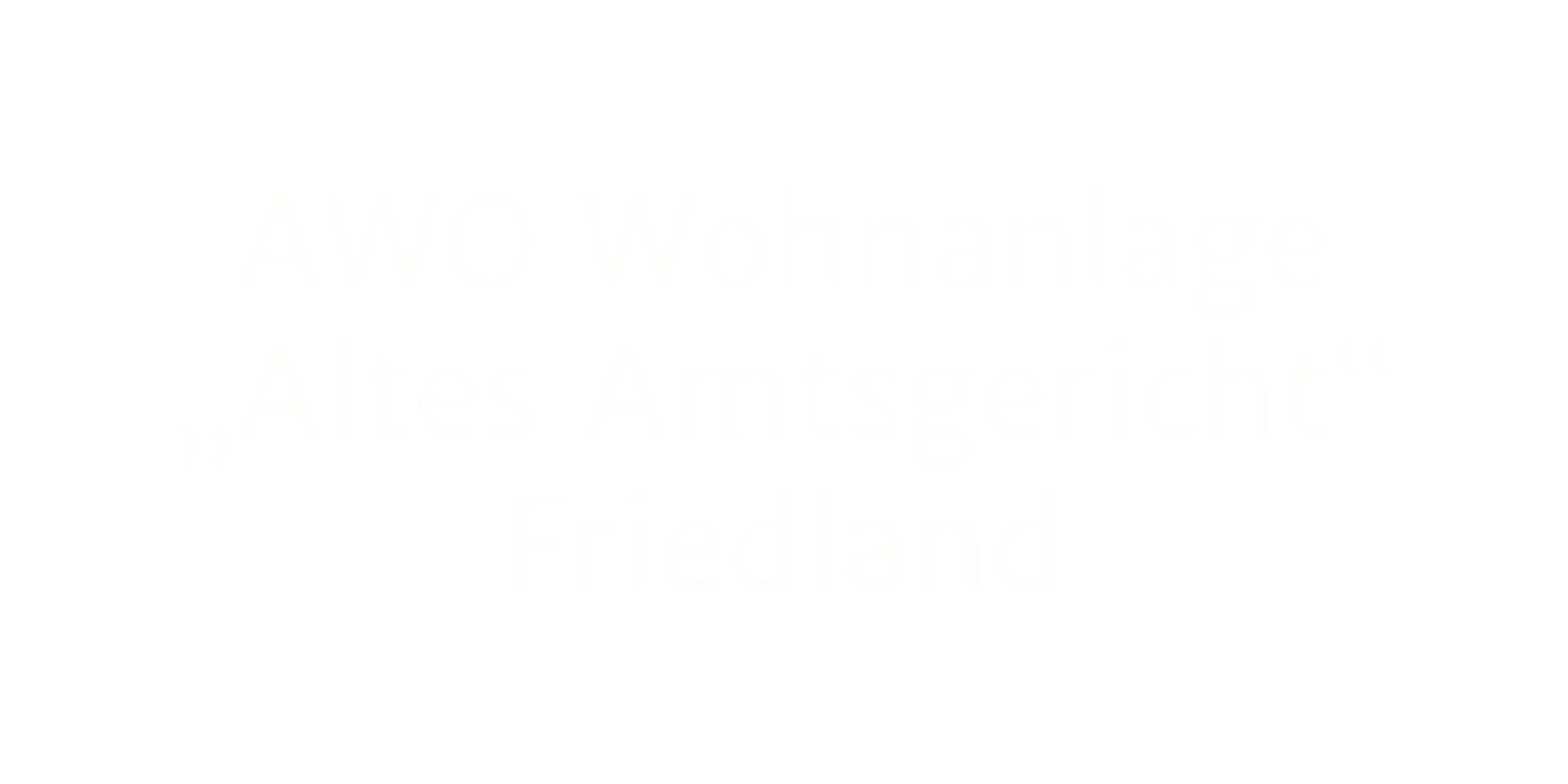 """AWO Wohnanlage """"Altes Amtsgericht"""" Friedland"""